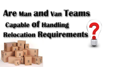 Are Man and Van Teams Capable of Handling Relocation Requirements?   Removal Services   Scoop.it