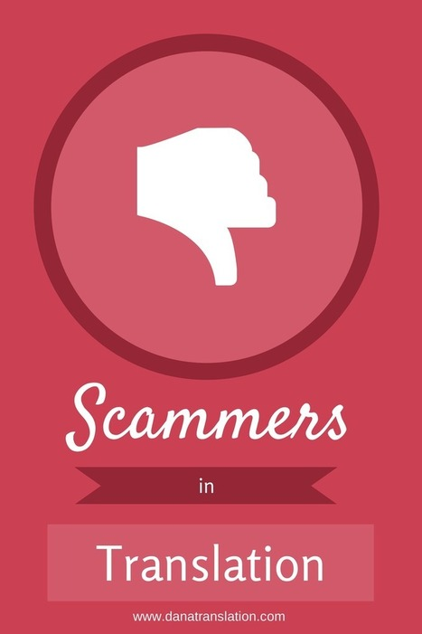 4 tips to Avoid Scammers in the Translation Industry | Dana Translation | Scoop.it