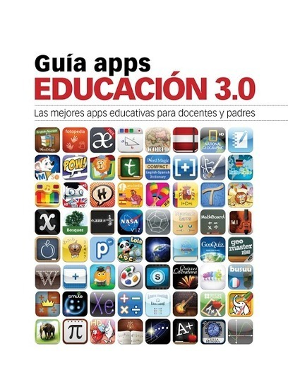 Educación tecnológica: Guía Apps de Educación 3.0 | Edu-APPasionados | Scoop.it