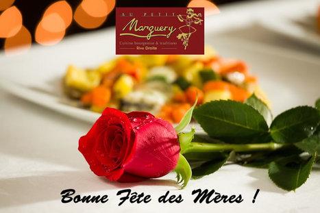 Le Petit Marguery Rive Droite, fête les Mamans ! | Gastronomie Française 2.0 | Scoop.it