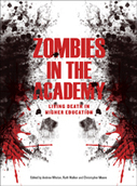 New Book: Zombies in the Academy | TRENDS IN HIGHER EDUCATION | Scoop.it