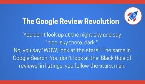 The Google Review Revolution | Marketing, comunicación, contenidos | Scoop.it