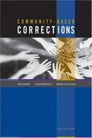 Community-Based Corrections, Rolando V. del Carmen, 978-0534628765 | Punishment: Alternatives to Prison | Scoop.it