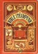 La bible steampunk - Elbakin.net | Choose Steampunk | Scoop.it