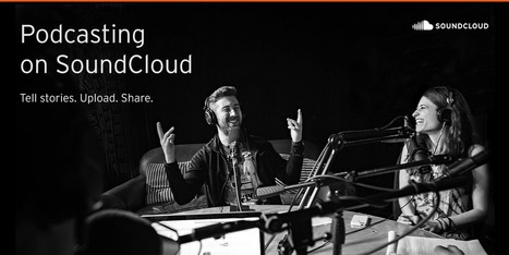 Big news for audiophiles: starting today, anyone can host a podcast with SoundCloud. | Radio 2.0 (En & Fr) | Scoop.it