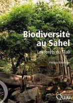 Biodiversité au Sahel - Les forêts du Mali - CIRAD | International aid trends from a Belgian perspective | Scoop.it