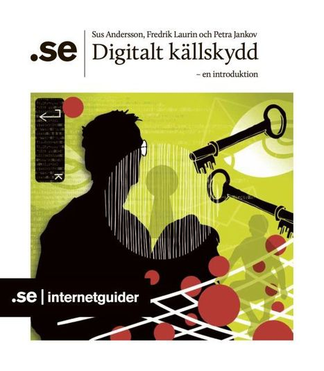 Digitalt källskydd – en introduktion | Digitalt lärande (#digiskola) | Scoop.it