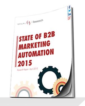 [FREE REPORT] 2015 State of B2B Marketing Automation | Regalix | Regalix | The Marketing Technology Alert | Scoop.it