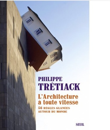 [« Absurdistan » ] Le tour du monde de l'ARCHITECTURE par Philippe Trétiack - Demain La Ville  | The Architecture of the City | Scoop.it