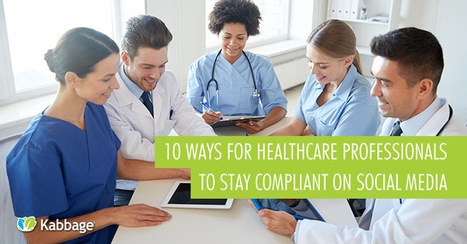 10 Ways for Healthcare Professionals to Stay Compliant on Social Media - #socpharm #hcsmeufr | News | Scoop.it