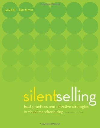 Silent Selling: Best Practices and Effective Strategies in Visual Merchandising, 4th Edition | Sports Facility Management | Scoop.it