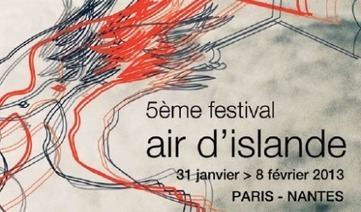 L'Islande prend ses quartiers à Paris et à Nantes [Festival Air d'Islande 2013] | Participation culturelle | Scoop.it