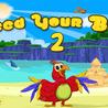 Feed Your Bird