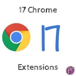 17 Chrome Extensions for You - Teacher Tech | Into the Driver's Seat | Scoop.it