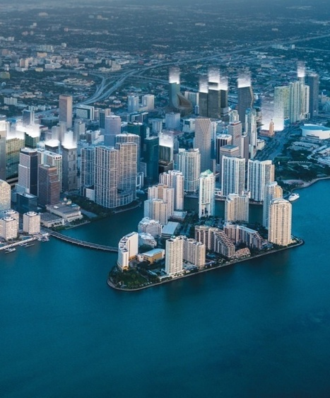 MIAMI BY 2020 | LUXURY REAL ESTATE - PRESENTED BY - AKOYAone.com | MIAMI | Scoop.it