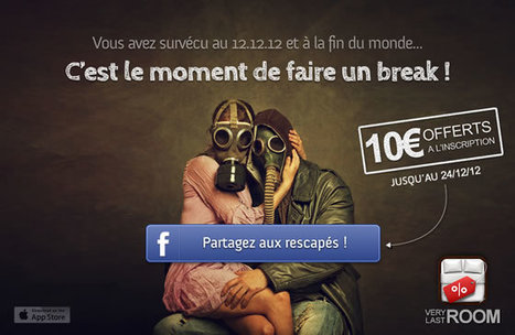 VeryLastRoom offre 10€ à tous les survivants de l'apocalypse ! (jusqu'au 24/12) | Hotel Web Marketing | Scoop.it