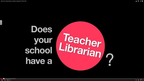 Does Your School Have a Teacher Librarian? A CSLA Film - YouTube | Informed Teacher Librarianship | Scoop.it