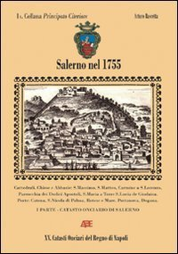 Salerno nel 1755 | Généal'italie | Scoop.it