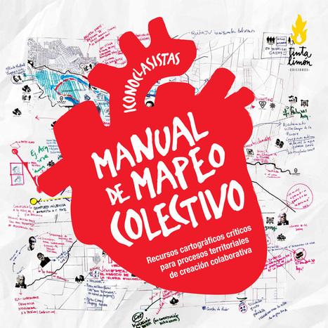 Manual de Mapeo colectivo en PDF | Psicogeografías | Scoop.it