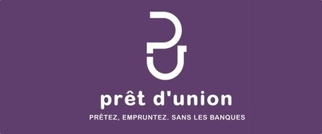 Le crédit entre particuliers explose en France avec Prêt d'Union | Digital Innovation | Scoop.it