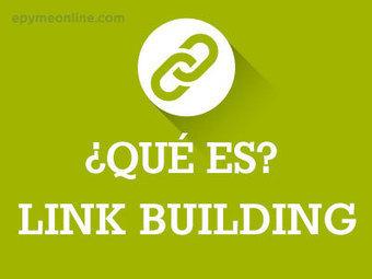Qué es Link Building o Construcción de Enlaces | Marketing Online | Scoop.it