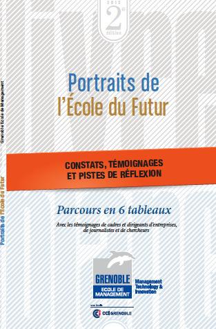 Portraits de l'école du futur - Grenoble Ecole ...   Cité du Management   Scoop.it