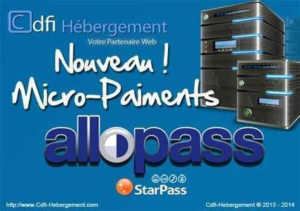 Cdfi: AlloPass et Starpass | Le Fil Infos - Cdfi-Hebergement | Scoop.it