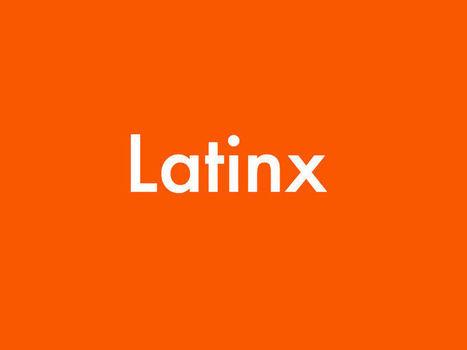 ¿Por qué hay jóvenes diciendo latinx y cuál es la controversia? | La Opinión | Todoele - ELE en los medios de comunicación | Scoop.it