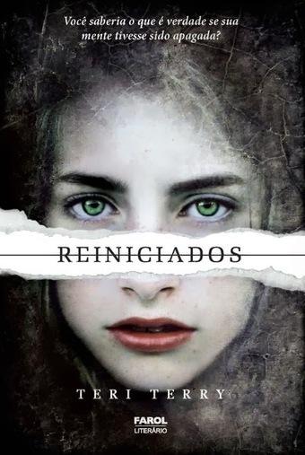 Resenha: Reiniciados, de Teri Terry • Momentum Saga • | Ficção científica literária | Scoop.it
