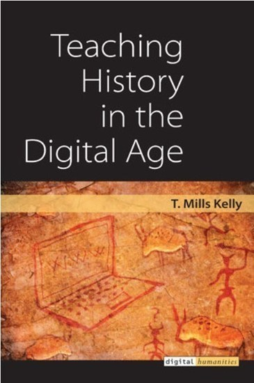 'Teaching History in the Digital Age' - Call for a New Breed of Teachers | ePedagogía | Scoop.it