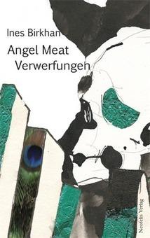 Ines Birkhan: Ich freue mich, folgende Ankündigung machen zu können: | Angel Meat, transmedia art project. | Scoop.it