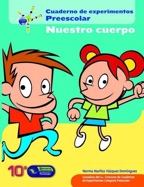 Cuaderno de Experimentos de Educación Infantil NUESTRO CUERPO - Orientacion Andujar | Materiales de Orientación Andújar | Scoop.it