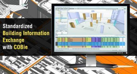 Standardized Building Information Exchange with COBie | BIM Design & Engineering | Scoop.it
