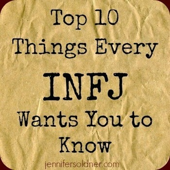 Jennifer Soldner: Joyfully Freefalling: Top 10 Things Every INFJ Wants You to Know   interesting articles   Scoop.it