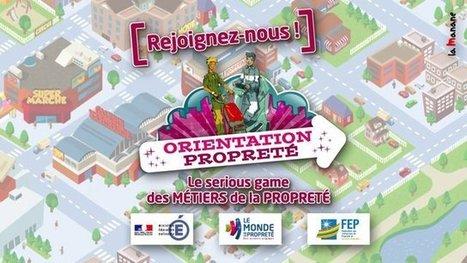 Orientation Propreté, un serious game sur les métiers de la propreté | Serious-Game.fr | Métiers&Compétences | Scoop.it
