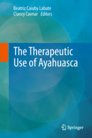 The Therapeutic Use of Ayahuasca | Entheogens & Miscellaneous | Scoop.it