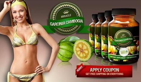 Miracle Garcinia Cambogia Review – Why Garcinia Products not Work? | mariya quens | Scoop.it
