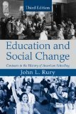 Education and Social Change: Contours in the History of American Schooling | Transformational Leadership | Scoop.it