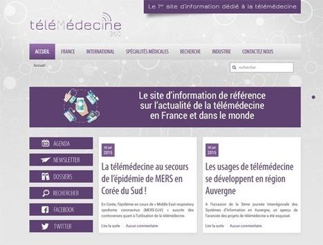 Télémédecine 360 : site d'information dédié à la télémédecine - Buzz-esanté | 8- TELEMEDECINE & TELEHEALTH by PHARMAGEEK | Scoop.it