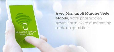 Marque Verte : Votre application auxiliaire de santé au quotidien ! | Applications Mobile | Scoop.it