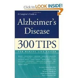 "A Caregiver's Guide with ""Alzheimer's Disease - 300 Tips"" : Review - Alzheimers Support 