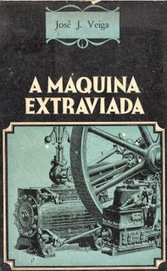 Marcianos Como No Cinema: José J. Veiga - A Máquina Extraviada (Conto completo) | Paraliteraturas + Pessoa, Borges e Lovecraft | Scoop.it