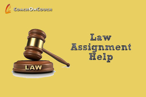 Need  Law Assignment Help? Contact Us | CoachOnCouch | Scoop.it