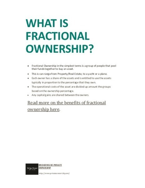 What is fractional ownership - PDF http://pdfcast.org/pdf/what-is-fractional-ownership | Fractional Ownership | Scoop.it