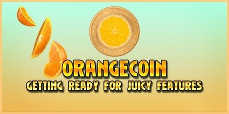 Orange Coin - Lots of juicy features and hard work development team - Crypto News 24/7   Bitcoin News   Scoop.it