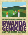Outreach Programme on the Rwanda Genocide and the United Nations | Broken Memory: Rwandan Genocide | Scoop.it