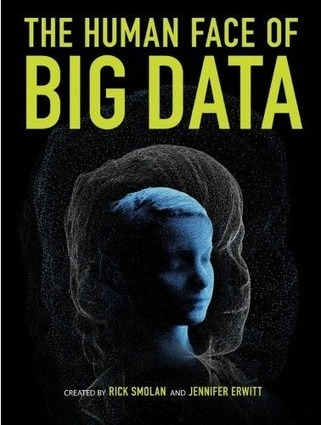 The Human Face of Big Data | KurzweilAI | Creativity and learning | Scoop.it