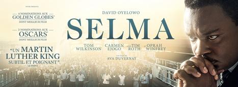 Dossier pédagogique du film Selma - Classes de Collège et Lycée   Langues   Scoop.it