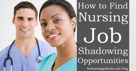How to Find Nursing Job Shadowing Opportunities | Career Exploration & Job Shadowing | Scoop.it