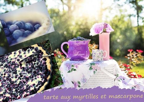 Recette de tarte aux myrtilles et au mascarpone | Desserts street food | Scoop.it